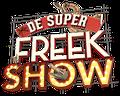 De Super Freek Show