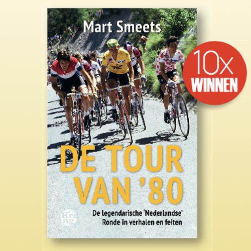 Afbeelding van Maak kans op De tour van '80 van Mart Smeets